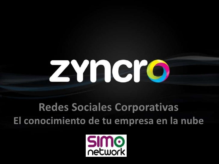 Redes Sociales Corporativas<br />El conocimiento de tu empresa en la nube<br />