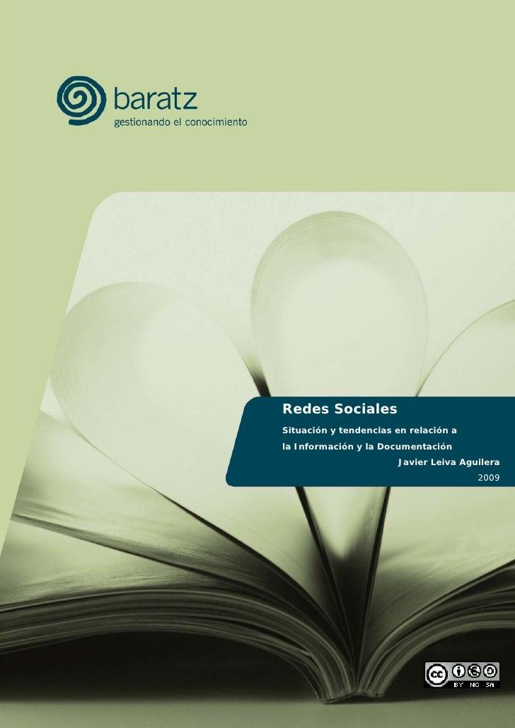 Redes Sociales Situación y tendencias en relación a la Información y la Documentación                        Javier Leiva ...