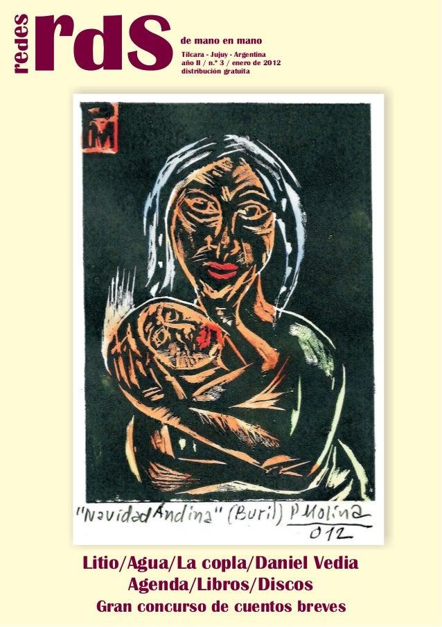Tilcara - Jujuy - Argentina           año II / n.º 3 / enero de 2012           distribución gratuitaLitio/Agua/La copla/Da...