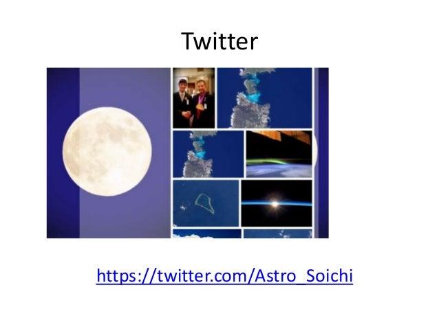 Twitter https://twitter.com/Astro_Soichi