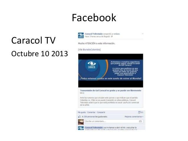 Facebook Caracol TV Octubre 10 2013