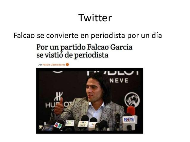 Twitter Falcao se convierte en periodista por un día