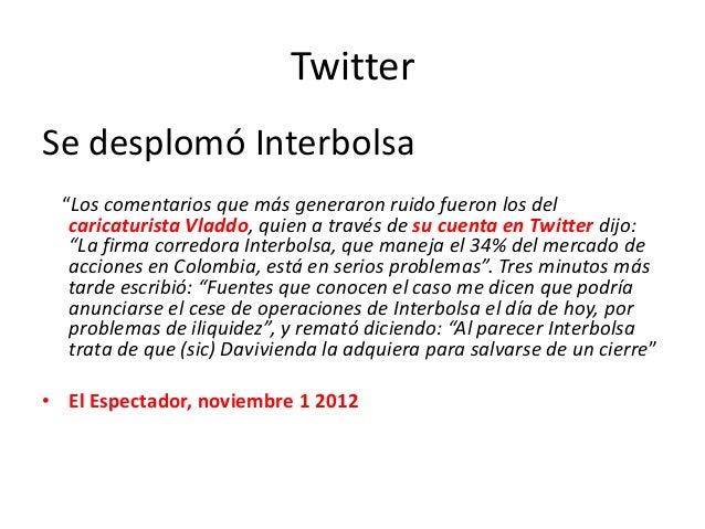 """Twitter Se desplomó Interbolsa """"Los comentarios que más generaron ruido fueron los del caricaturista Vladdo, quien a travé..."""