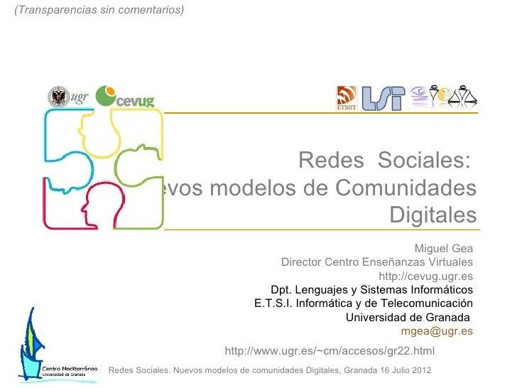 (Transparencias sin comentarios)                                      Redes Sociales:                        Nuevos modelo...