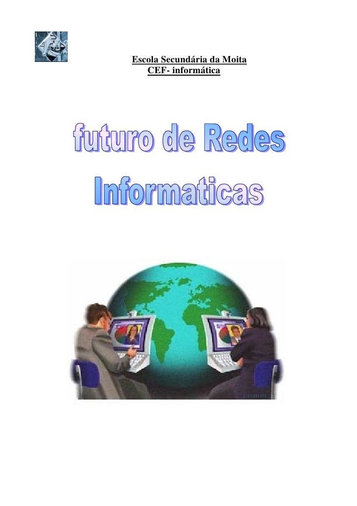 Escola Secundária da Moita    CEF- informática