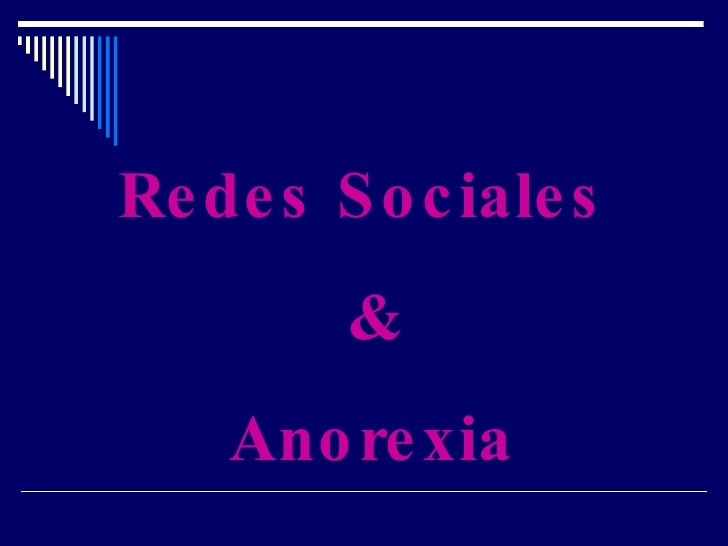 Redes Sociales  & Anorexia