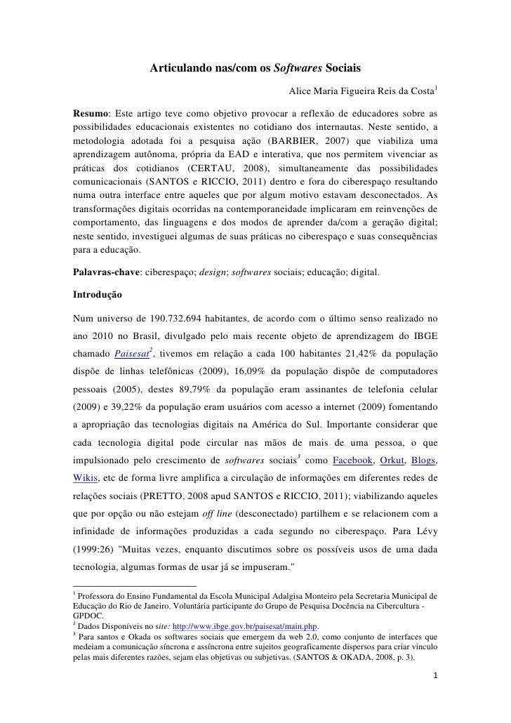 Articulando nas/com os Softwares Sociais                                                            Alice Maria Figueira R...