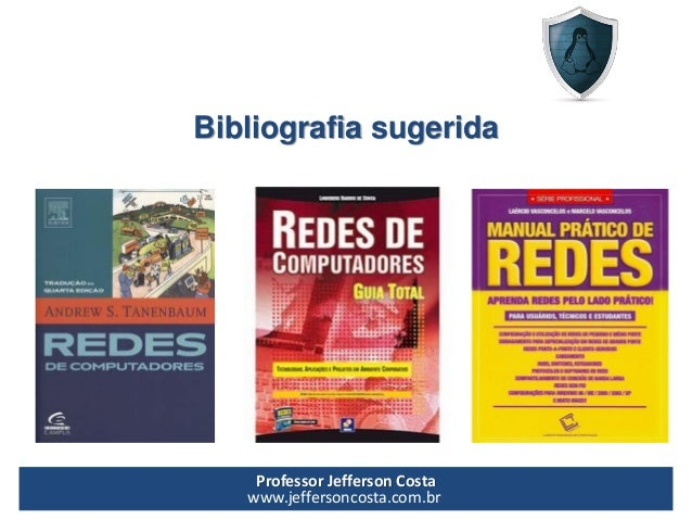 Conceitos básicos de redes de computadores - Prof. Jefferson Costa Slide 2