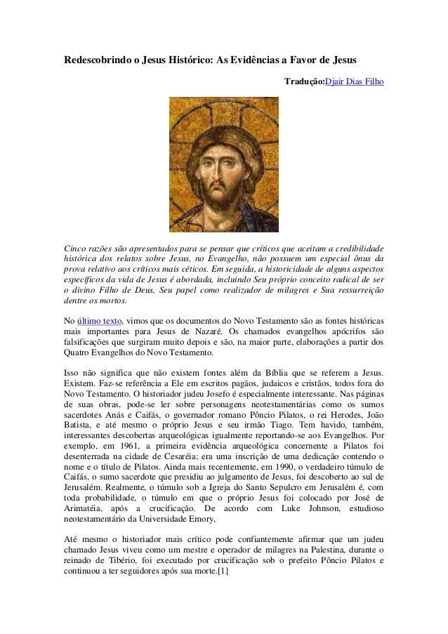 Redescobrindo o Jesus Histórico: As Evidências a Favor de Jesus                                                           ...