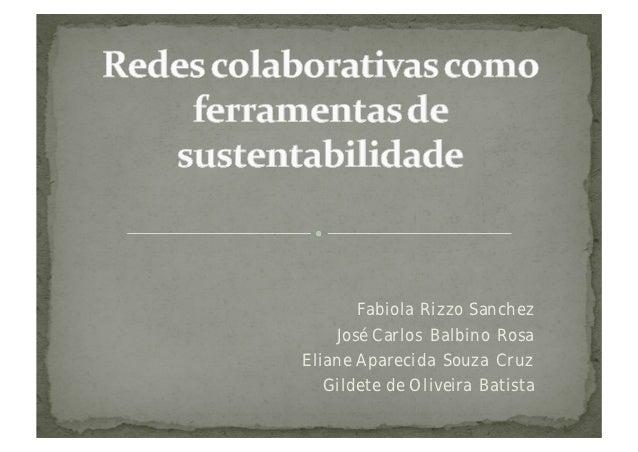 Fabiola Rizzo Sanchez    José Carlos Balbino RosaEliane Aparecida Souza Cruz  Gildete de Oliveira Batista