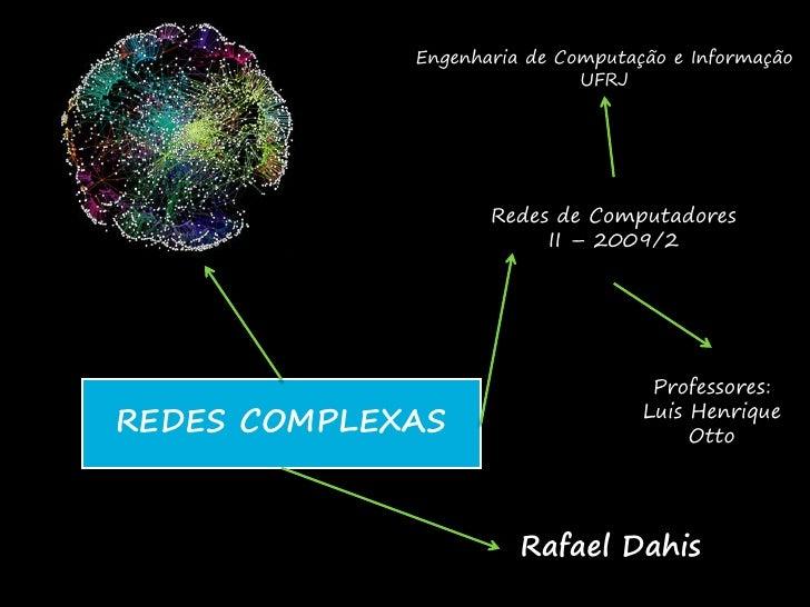 Engenharia de Computação e Informação                             UFRJ                    Redes de Computadores           ...