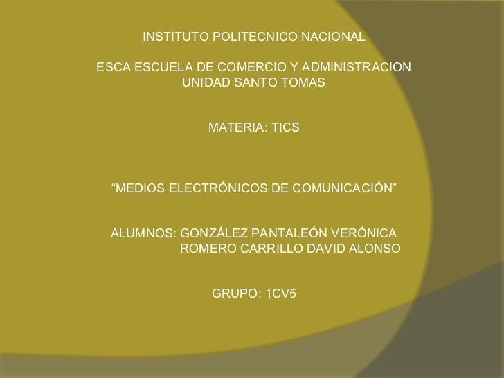 INSTITUTO POLITECNICO NACIONAL<br /><br />ESCA ESCUELA DE COMERCIO Y ADMINISTRACION<br />UNIDAD SANTO TOMAS<br /><br />...
