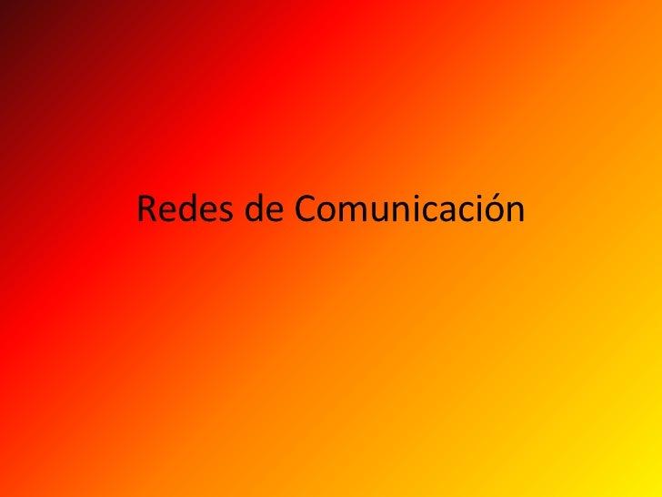 Redes de Comunicación<br />