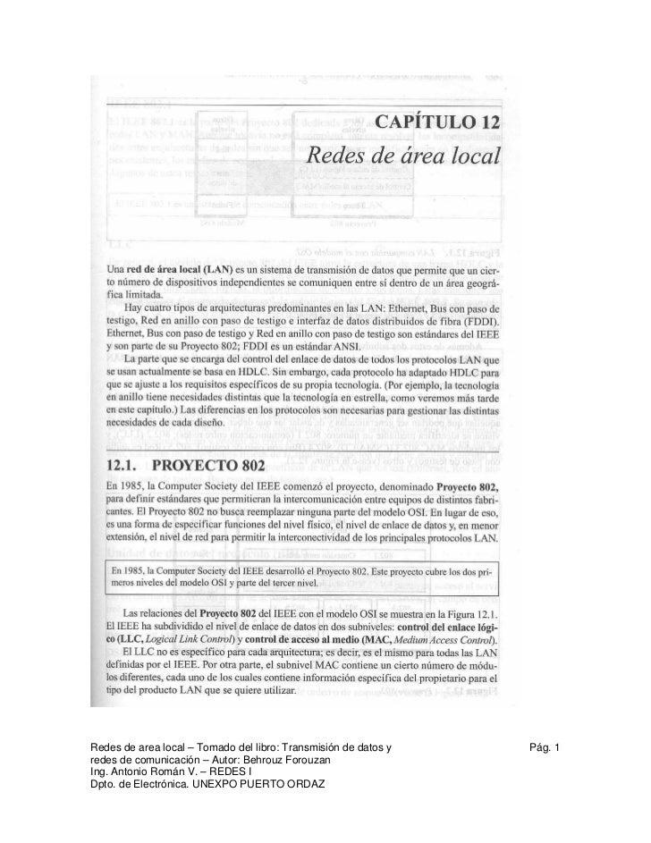 Redes de area local – Tomado del libro: Transmisión de datos y   Pág. 1redes de comunicación – Autor: Behrouz ForouzanIng....