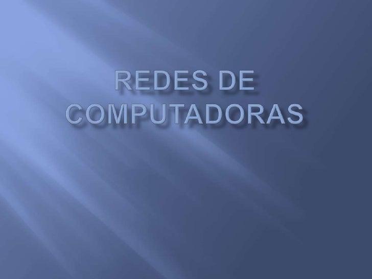    Conjunto de dispositivos (computadoras, impresoras,    escáneres etc.) interconectados entre si a través de un    medi...