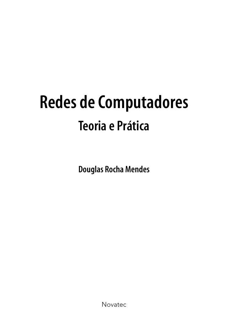 Redes de Computadores     Teoria e Prática     Douglas Rocha Mendes           Novatec