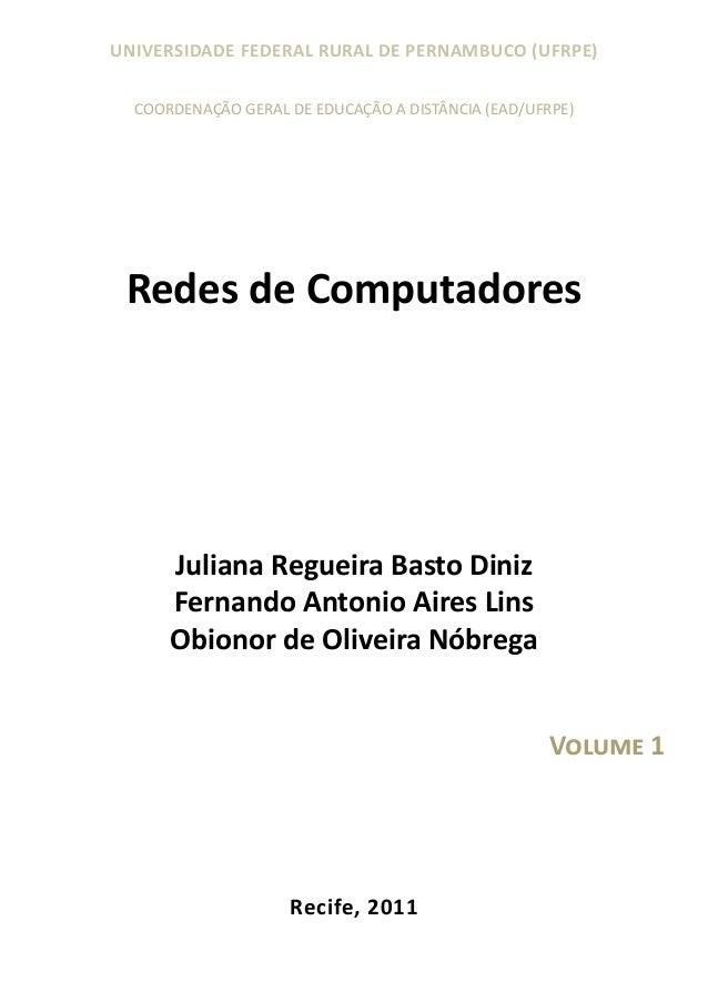 UNIVERSIDADE FEDERAL RURAL DE PERNAMBUCO (UFRPE) COORDENAÇÃO GERAL DE EDUCAÇÃO A DISTÂNCIA (EAD/UFRPE)  Redes de Computado...