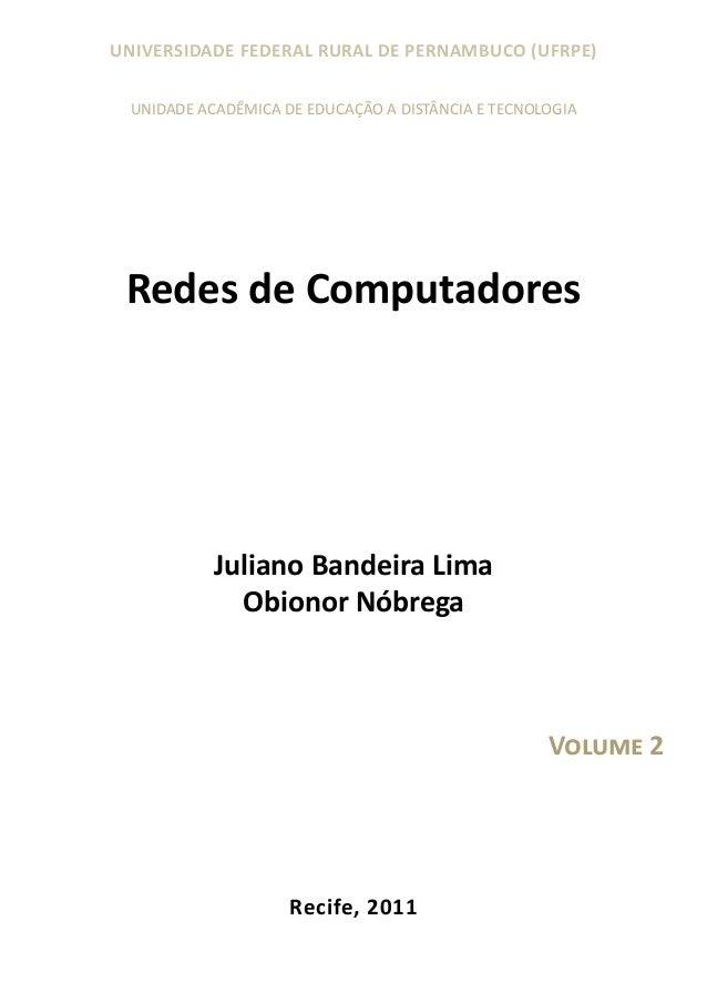 UNIVERSIDADE FEDERAL RURAL DE PERNAMBUCO (UFRPE) UNIDADE ACADÊMICA DE EDUCAÇÃO A DISTÂNCIA E TECNOLOGIA  Redes de Computad...