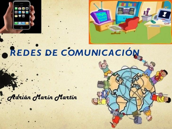 REDES DE COMUNICACIÓN Adrián Marín Martín