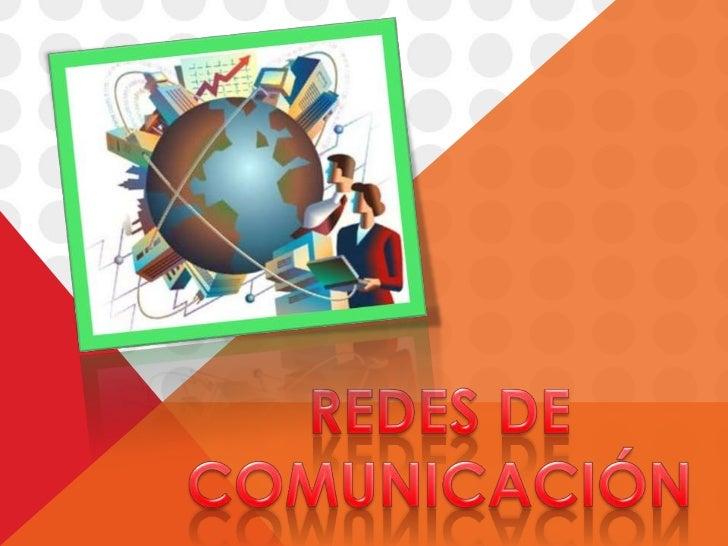 REDES DE <br />COMUNICACIÓN<br />