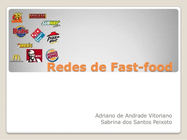 Redes de Fast-foodAdriano de Andrade VitorianoSabrina dos Santos Peixoto