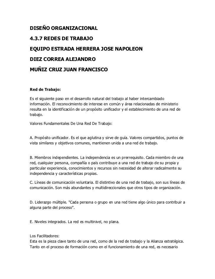 DISEÑO ORGANIZACIONAL<br />4.3.7 REDES DE TRABAJO <br />EQUIPO ESTRADA HERRERA JOSE NAPOLEON <br />DIEZ CORREA ALEJANDRO<b...