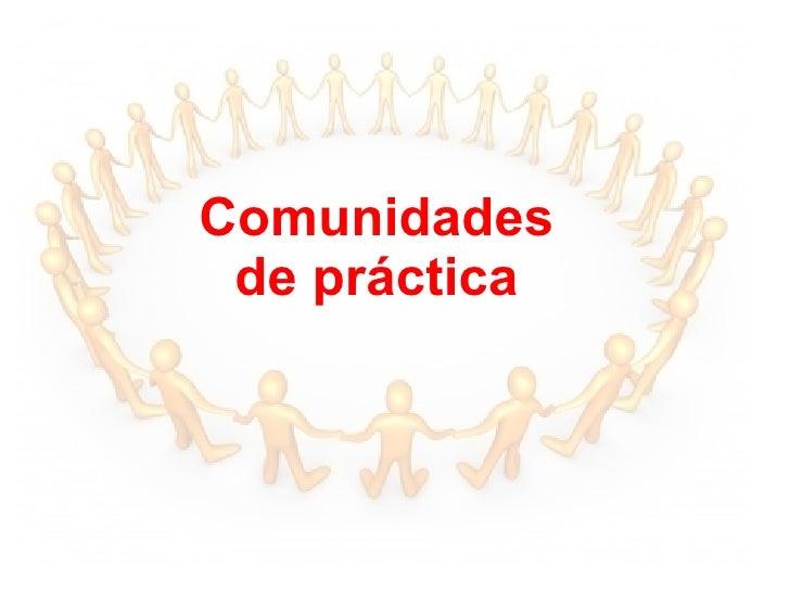 Comunidades de práctica