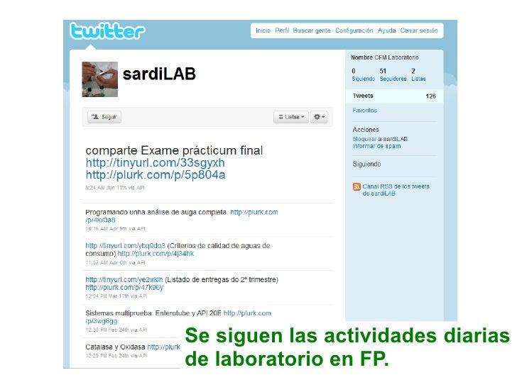 Se siguen las actividades diarias de laboratorio en FP.