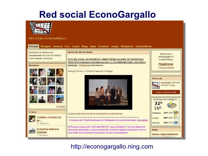 Red social EconoGargallo http://econogargallo.ning.com