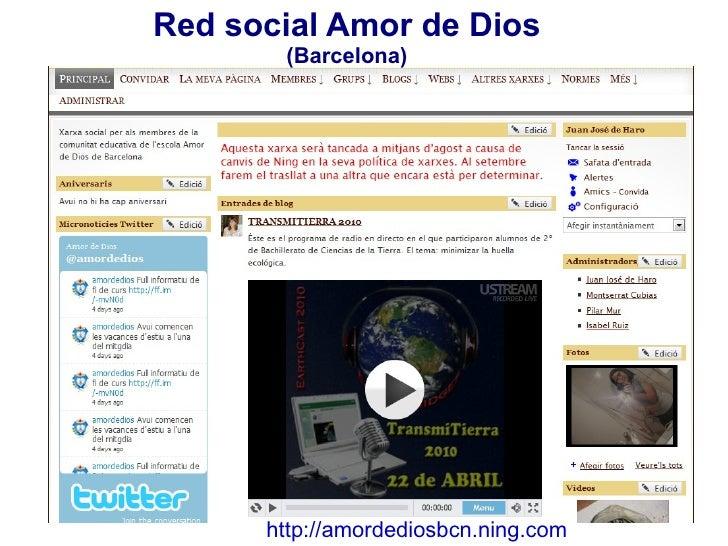 Red social Amor de Dios  (Barcelona) http://amordediosbcn.ning.com