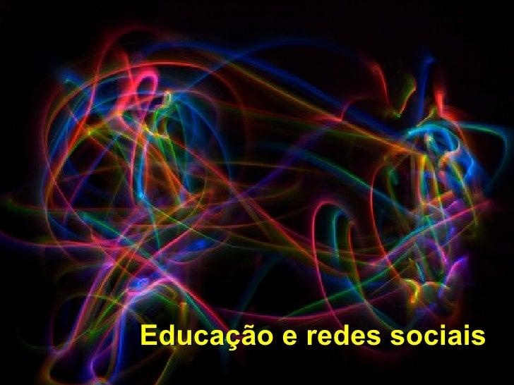 Educação e redes sociais