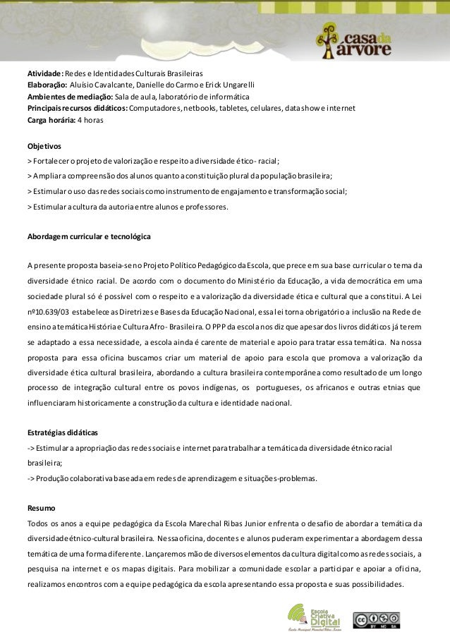 Atividade: Redes e Identidades Culturais Brasileiras  Elaboração: Aluísio Cavalcante, Danielle do Carmo e Erick Ungarelli ...