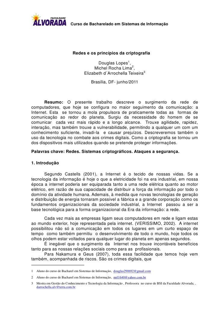 Curso de Bacharelado em Sistemas de Informação                             Redes e os princípios da criptografia          ...