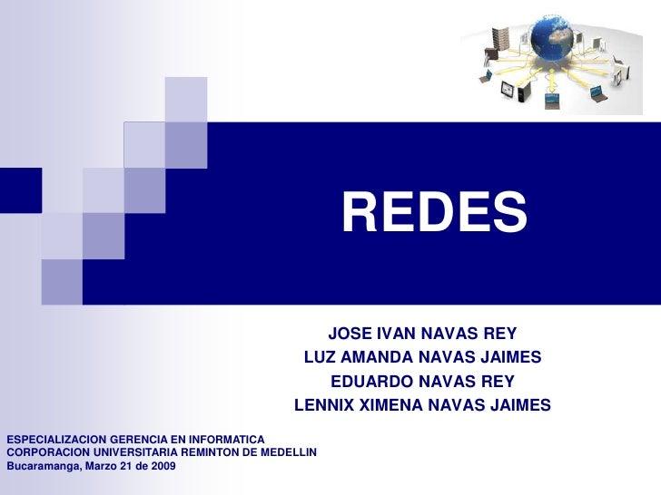 REDES                                              JOSE IVAN NAVAS REY                                            LUZ AMAN...