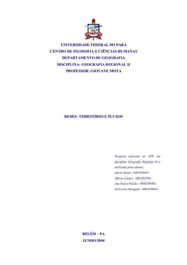 UNIVERSIDADE FEDERAL DO PARÁCENTRO DE FILOSOFIA E CIÊNCIAS HUMANASDEPARTAMENTO DE GEOGRAFIADISCIPLINA: GEOGRAFIA REGIONAL ...