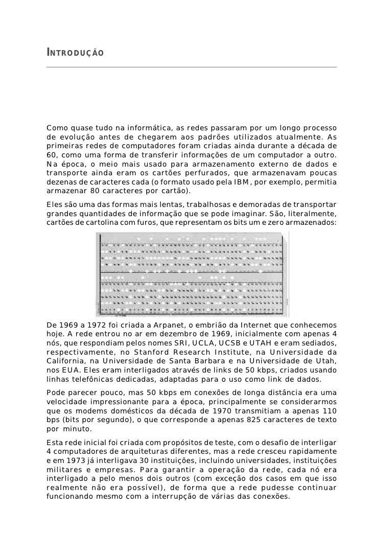 15 Redes, guia prático - Carlos E. Morimoto    INTRODUÇÃO     Como quase tudo na informática, as redes passaram por um lon...
