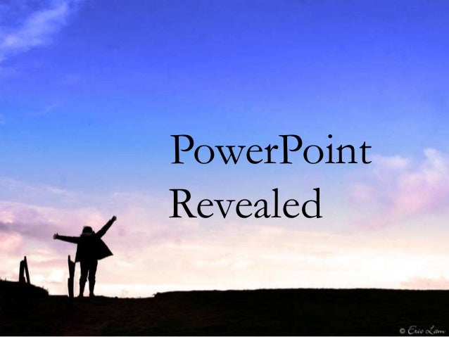 PowerPoint Revealed
