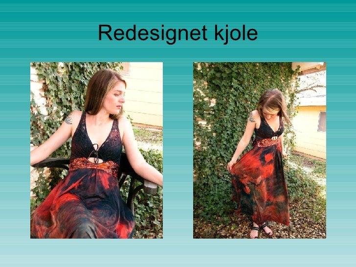 Redesignet kjole
