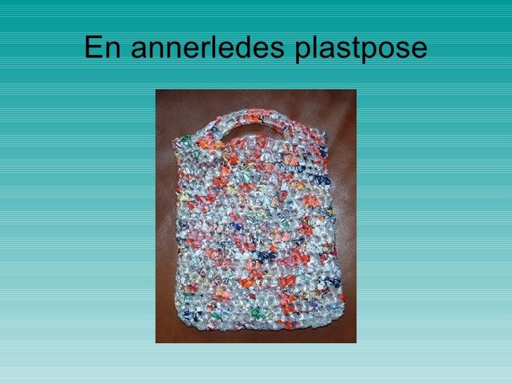 En annerledes plastpose