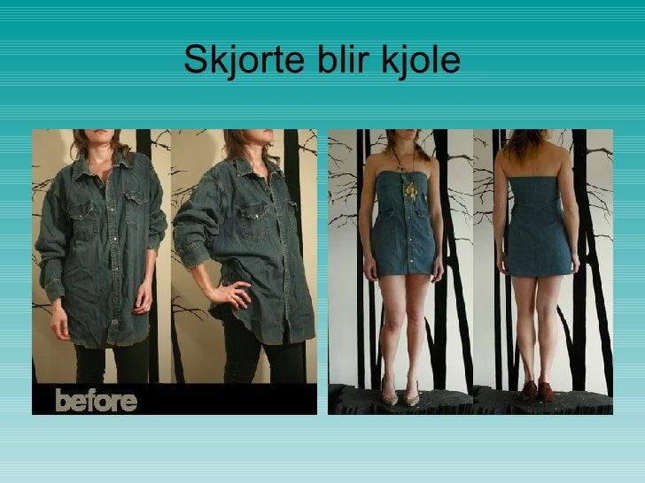 Skjorte blir kjole