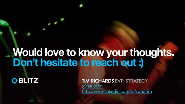 TIMRICHARDSEVP,STRATEGYWould love to know your thoughts.Don't hesitate to reach out :)@nanotimhttp://www.linkedin.com/in/n...
