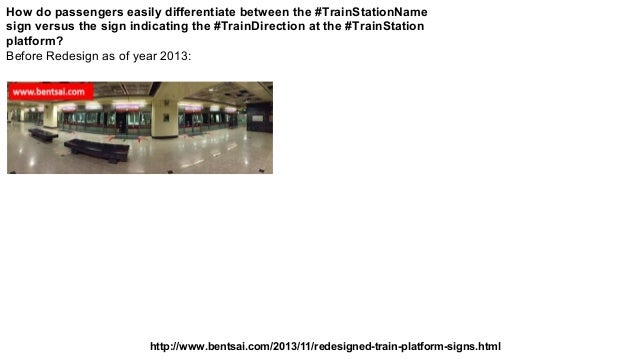 How do passengers easily differentiate between the #TrainStationName sign versus the sign indicating the #TrainDirection a...
