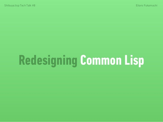 Redesigning Common Lisp