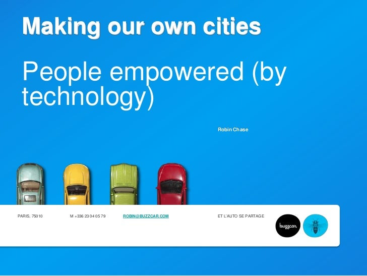 Making our own citiesPeople empowered (by technology)<br />