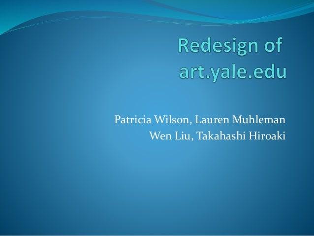 Patricia Wilson, Lauren Muhleman Wen Liu, Takahashi Hiroaki