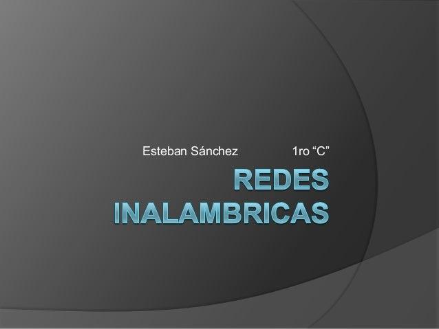 """Esteban Sánchez   1ro """"C"""""""