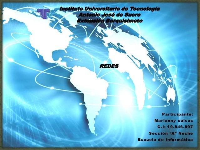 """Participante:Marianny cuicasC.I: 19.846.897Sección """"A"""" NocheEscuela de InformáticaInstituto Universitario de TecnologíaAnt..."""