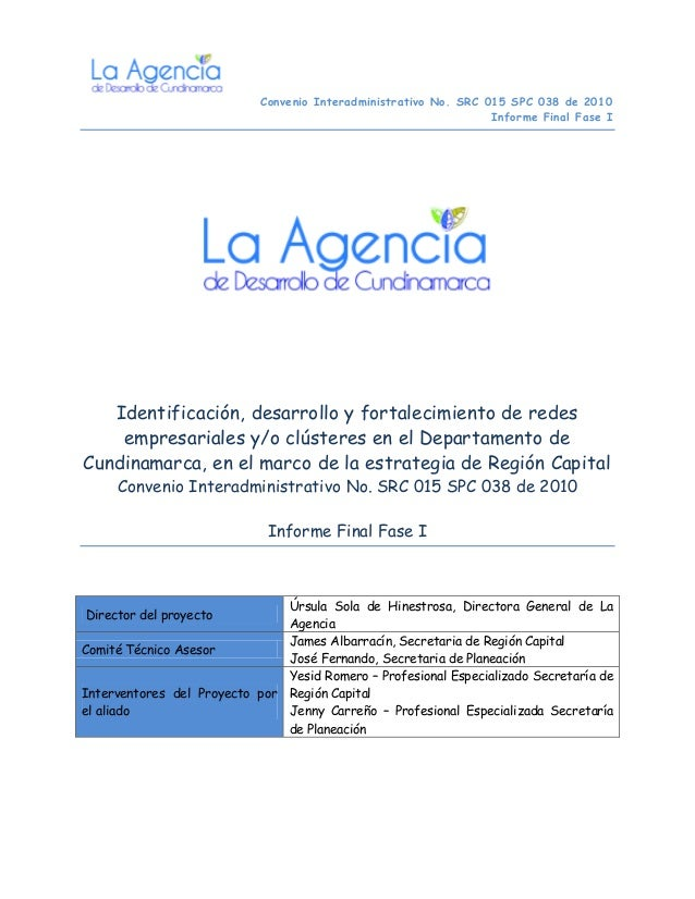 Convenio Interadministrativo No. SRC 015 SPC 038 de 2010                                                                 I...