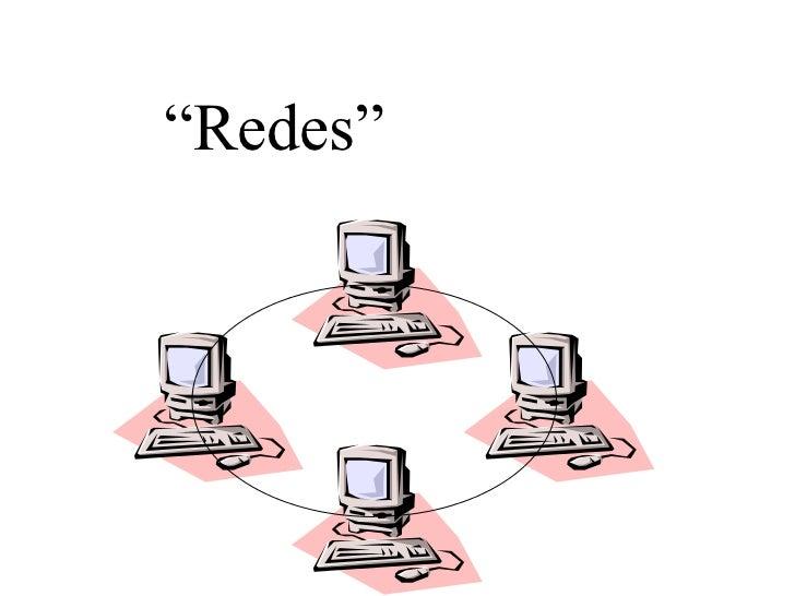 """ Redes"""