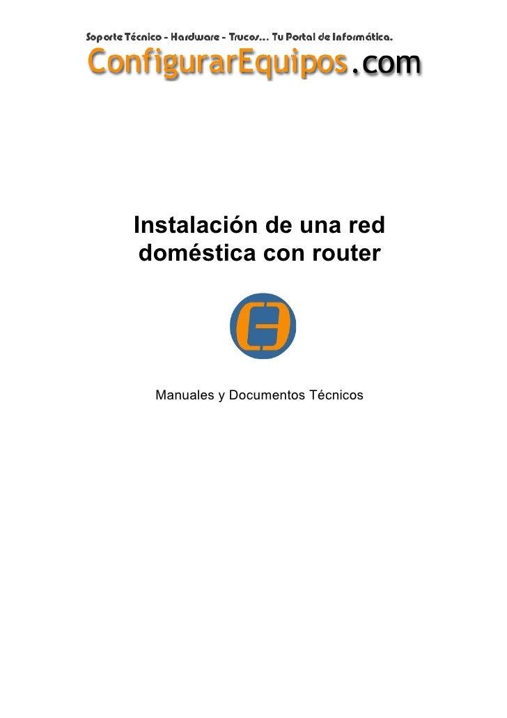 Instalación de una red  doméstica con router      Manuales y Documentos Técnicos
